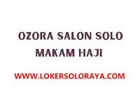 Lowongan Kerja Ozora Salon Solo Kapster Wanita