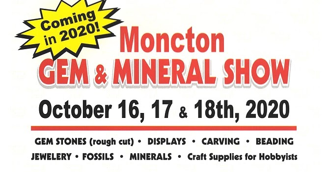 Gem And Mineral Show 2020.Save The Date Moncton S First Gem Mineral Show In 2020