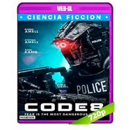 Code 8: Renegados (2019) WEB-DL 720p Audio Dual Latino-Ingles