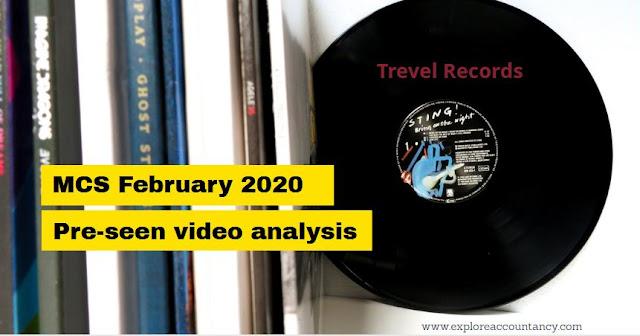 MCS February 2020 Pre-seen video analysis - Trevel Records  - CIMA Management Case Study