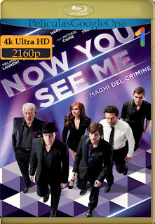 Los Ilusionistas (Now You See Me) (2013) [4K HDR] [Latino-Inglés] [LaPipiotaHD]
