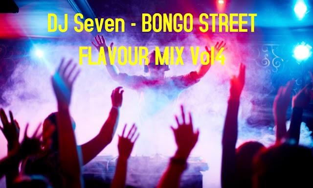 DJ Seven - BONGO STREET FLAVOUR MIX Vol4