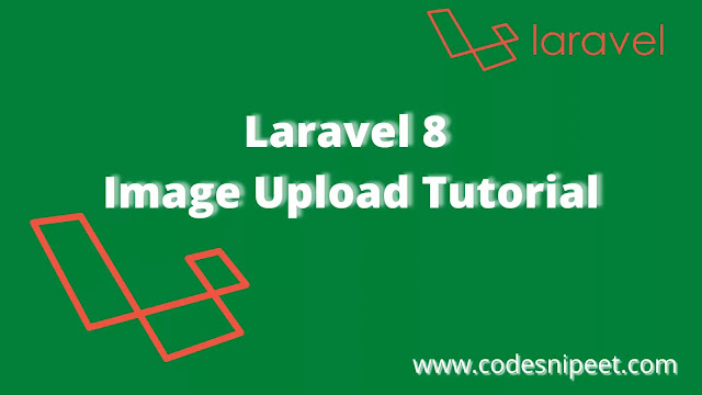 Laravel 8 Image Upload Tutorial