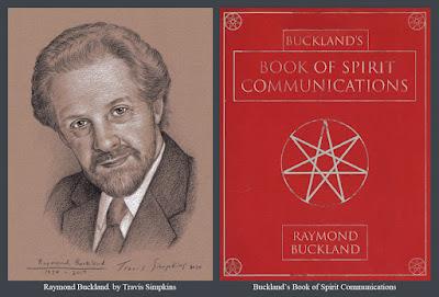 Raymond Buckland. Seax-Wica. Buckland's Book of Spirit Communications. by Travis Simpkins