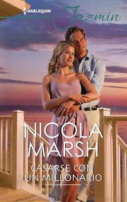 Nicola Marsh - Casarse Con Un Millonario