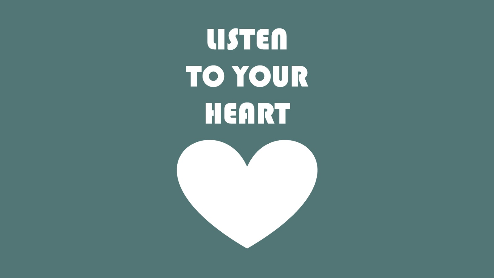 Listen to Your Heart | Inspirational Quotes | HNQuotes