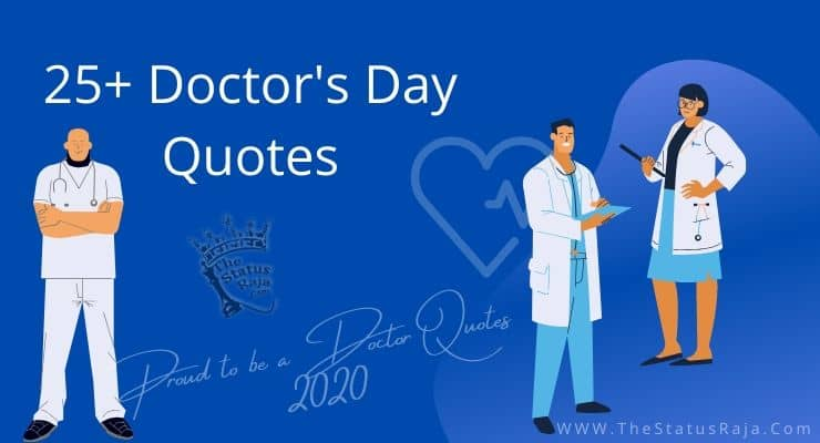 25+ Doctors Day Quotes ⛨ Proud to be a Doctor Quotes 2020