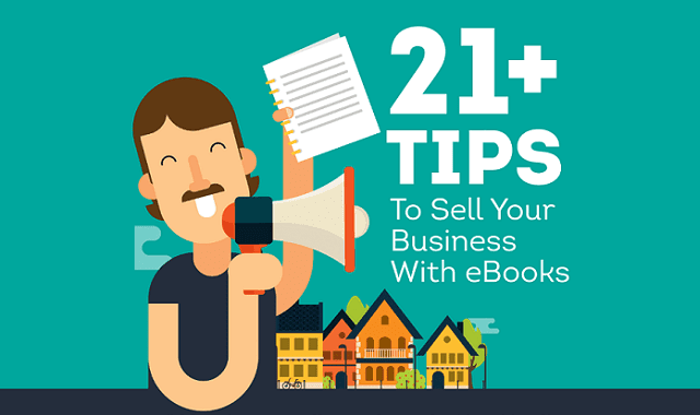 21+ Amazing Tips To Sell Your Business With eBooks