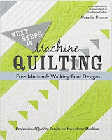 next steps in machine quilting by natalia bonner