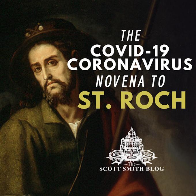 St. Roch (St. Rocco) Novena for the Covid-19 Coronavirus Pandemic