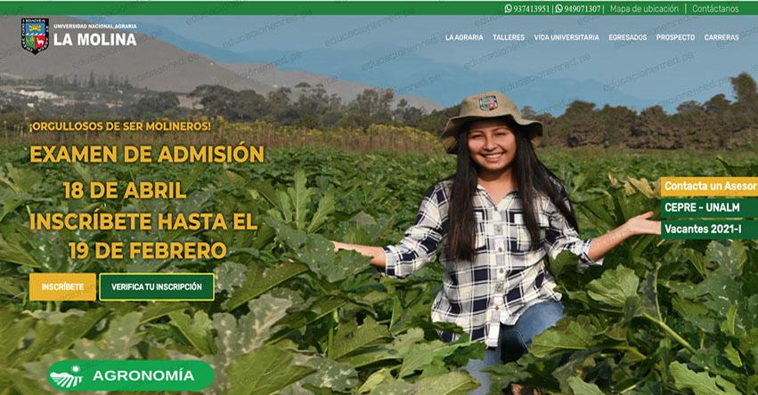 UNALM: Examen de Admisión 2021-1 (Domingo 18 Abril) Proceso de Inscripción Universidad Nacional Agraria La Molina - www.lamolina.edu.pe