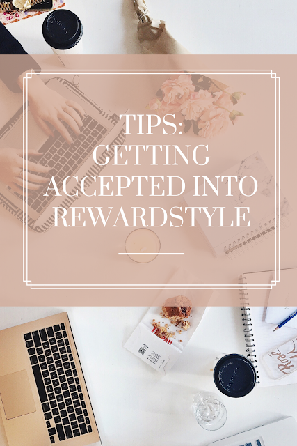 Tips on applying to rewardstyle