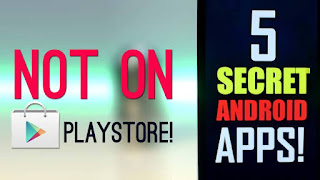 Top 5 SECRET Android Apps