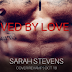 Cover Re-Reveal - Saved by Love Series by Sarah Stevens