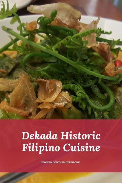 Dekada, Historic Filipino Cuisine review