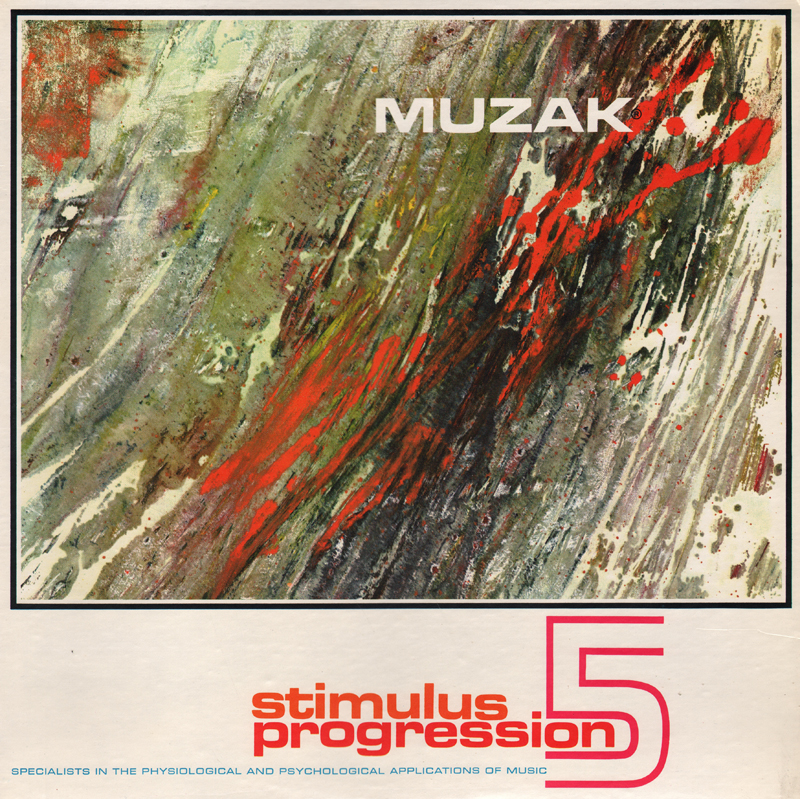 Unearthed In The Atomic Attic: MUZAK Stimulus Progression 5