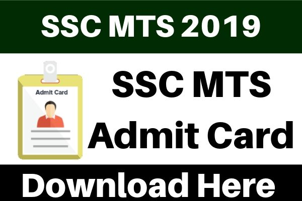 SSC MTS Admit Card 2019 - Download SSC Multi Tasking Hall Ticket 2019