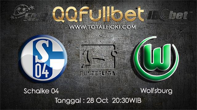 PREDIKSIBOLA - PREDIKSI TARUHAN BOLA SCHALKE 04 VS WOLFSBURG 28 OCTOBER 2017 (BUNDESLIGA)