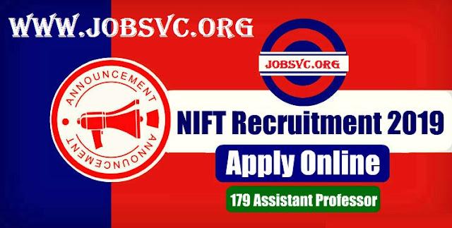 NIFT Recruitment (2019) - 179 Vacancies for Assistant Professor