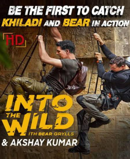 Into The Wild with Bear Grylls & Akshay Kumar 2020 S01 E01 Hindi Dual Audio 480p WEB-DL 300MB