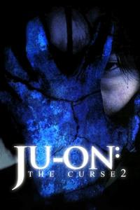 Poster Ju-on: The Curse 2