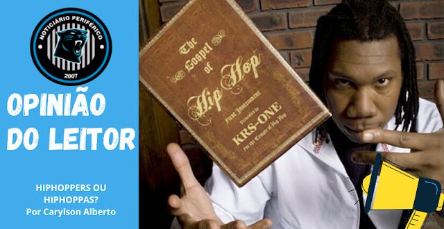 Opinião do Leitor | HIPHOPPERS OU HIPHOPPAS? (Parte 2)
