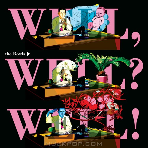 The Bowls – Well, Well Well! – EP