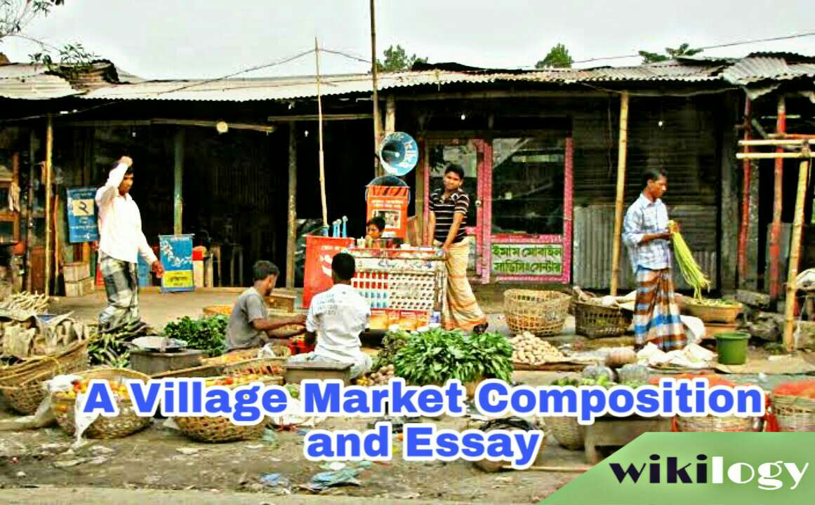 A Village Market Composition and Essay