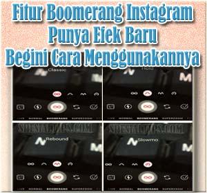 Fitur Boomerang Instagram Punya Efek Baru, Begini Cara Menggunakannya
