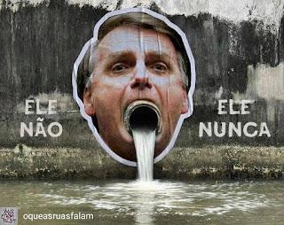 Resultado de imagem para Bolsonaro esgoto