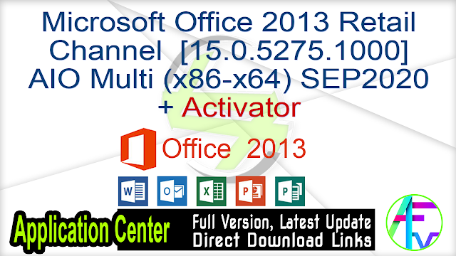 Microsoft Office 2013 Retail Channel [15.0.5275.1000] AIO Multi (x86-x64) SEP2020 + Activator