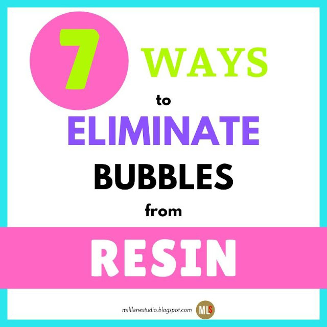 Colourful box containing text: 7 ways to eliminate bubbles from resin