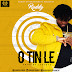 F! MUSIC: Ruddy - O Tin Le (Prod. By 24Eldaz) | @FoshoENT_Radio