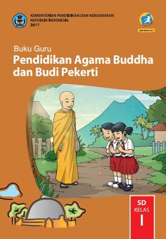 Buku Guru Pendidikan Agama Buddha dan Budi Pekerti Kelas 1 Revisi 2017, 2018-2019 Kurikulum 2013