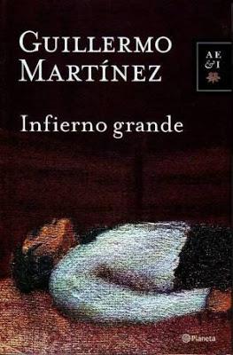 Infierno grande – Guillermo Martinez