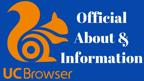 About UC Browser | Full Information About UC Browser | UC Browser Download For PC