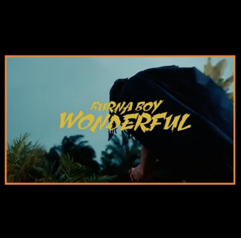 "Burna Boy – ""Wonderful Video"" #Arewapublisize"