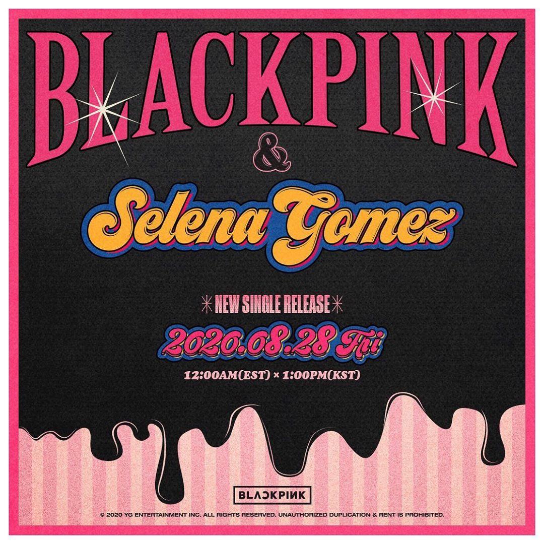BLACKPINK Merilis Single Kolaborasi Dengan Selena Gomez