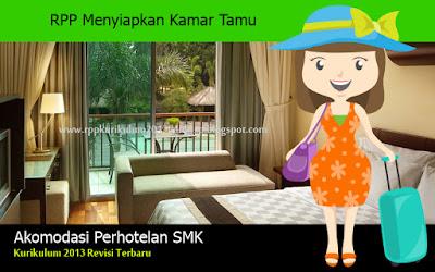 RPP Menyiapkan Kamar Tamu Akomodasi Perhotelan SMK Kurikulum 2013