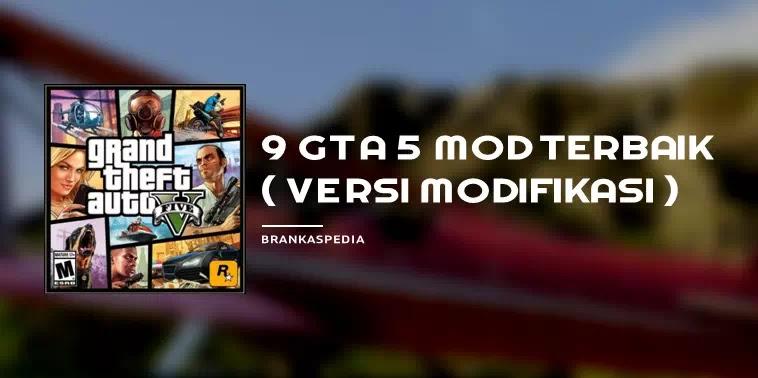 10 GTA 5 Mod Terbaik
