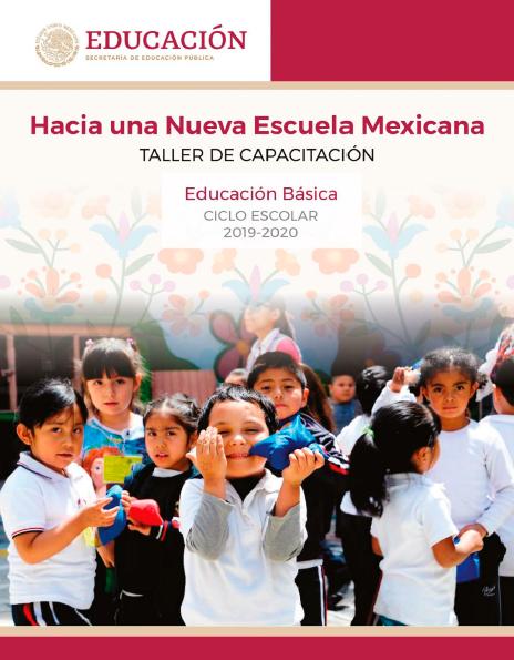Hacia una Nueva Escuela Mexicana: Taller