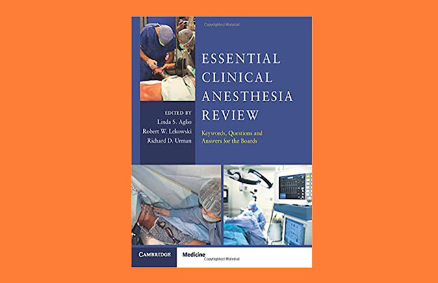 Download Essential Clinical Anesthesia Review: Keywords, Questions And Answers For The Boards PDF for free