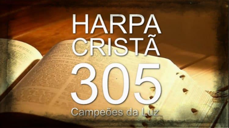 Campeões da Luz - Harpa Cristã 305 - Cifra melódica