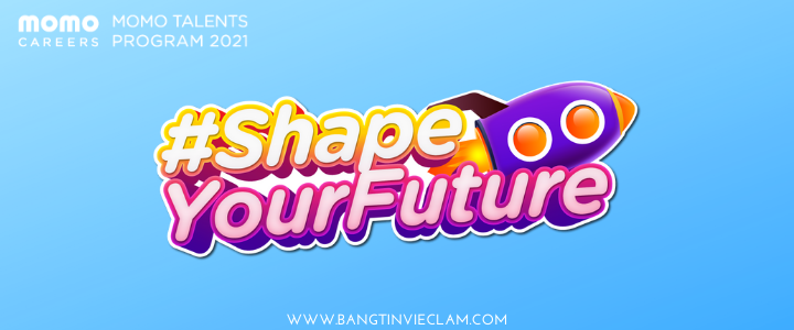 MOMO TALENTS 2021- SHAPE YOUR FUTURE