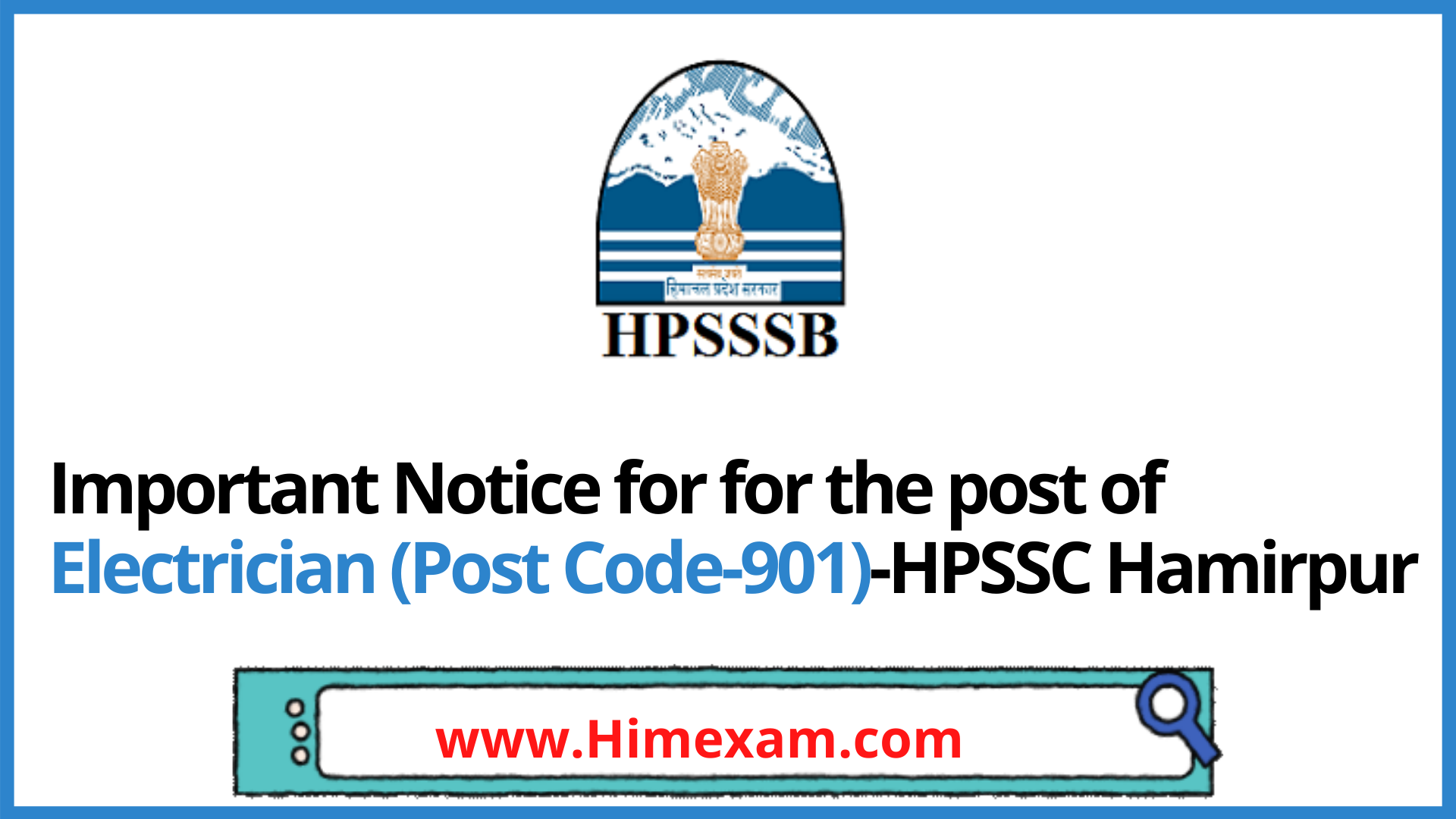 Important Notice for for the post of Electrician (Post Code-901)-HPSSC Hamirpur