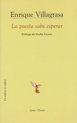 La poesía sabe esperar, Enrique Villagrasa