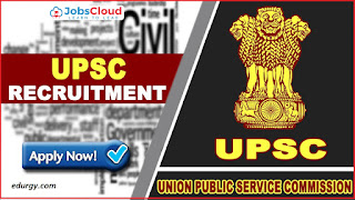 Union Public Service Commission(UPSC )Recruitment Posts 2021