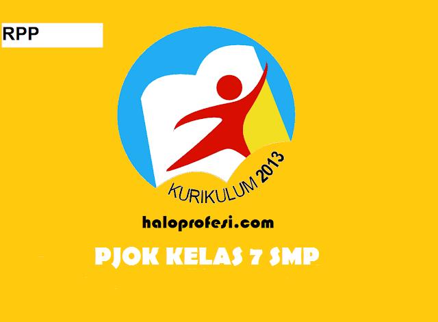K13 : Rpp Penjasorkes / Pjok Kelas 7 Smp K 13 Revisi 2019