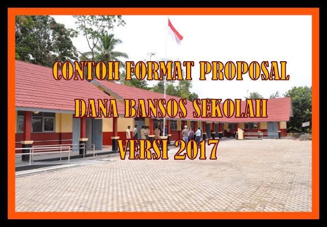 Contoh Format Proposal Bantuan Dana Sosial Sekolah Versi 2017