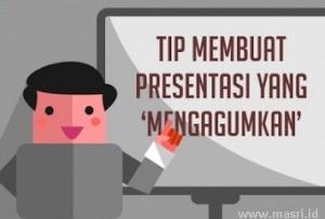 Tip Presentasi dan Teknik Presentasi yang Baik